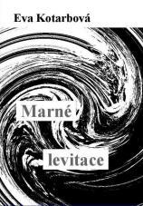 Marné levitace Vročení 2015