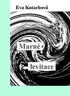 Marné levitace